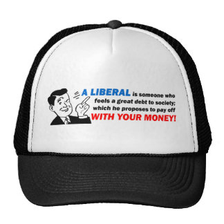 Liberal: Someone With Your Money! Cap