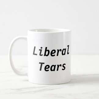 Liberal Tears Coffee Mug