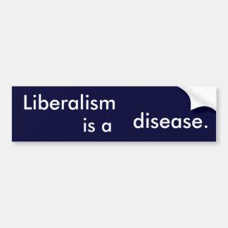 Liberalism is a disease bumper sticker