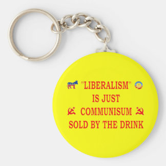 LIBERALISM IS JUST COMMUNISM BASIC ROUND BUTTON KEY RING
