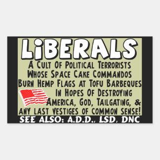Liberals: A Cult Of Political Terrorists! Sticker