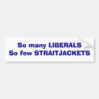 Liberals Bumpersticker Bumper Sticker