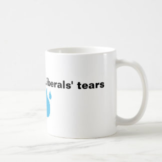 Liberals' Tears Coffee Mug