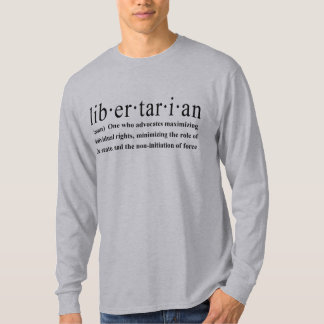 Libertarian Definition T-Shirt