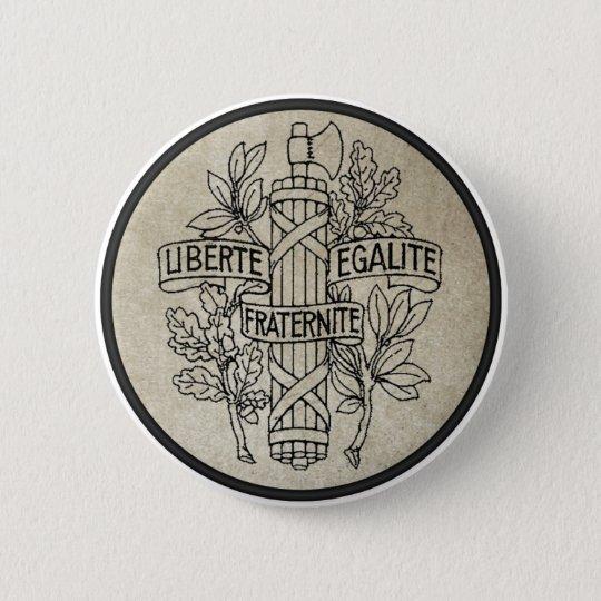 Liberte, Egalite, Fraternite 6 Cm Round Badge