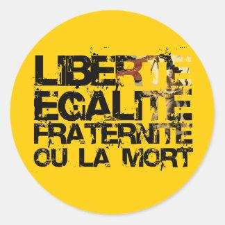LIberte Egalite Fraternite!  French Revolution ! Round Sticker