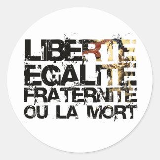 LIberte Egalite Fraternite!  French Revolution ! Round Stickers