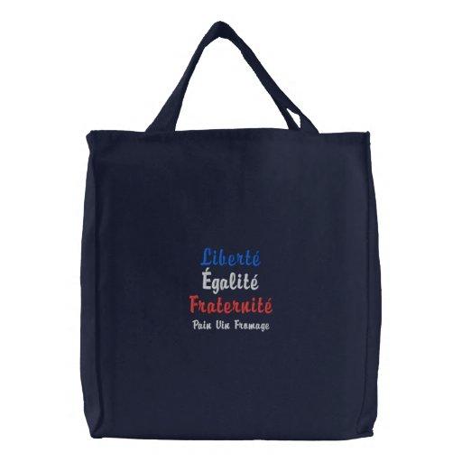 Liberté, Égalité, Fraternité Pain Vin Fromage Embroidered Tote Bags