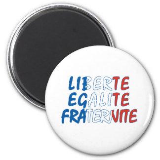 Liberte Egalite Fraternite Products 6 Cm Round Magnet