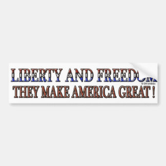 LIBERTY AND FREEDOM 1 BUMPER STICKER