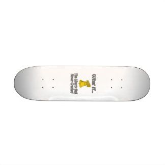 Liberty Bell Crack Skate Board