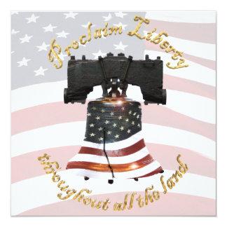 "Liberty Bell w/American Flag - Proclaim Freedom 5.25"" Square Invitation Card"