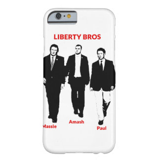 Liberty Bros Phone Case Barely There iPhone 6 Case