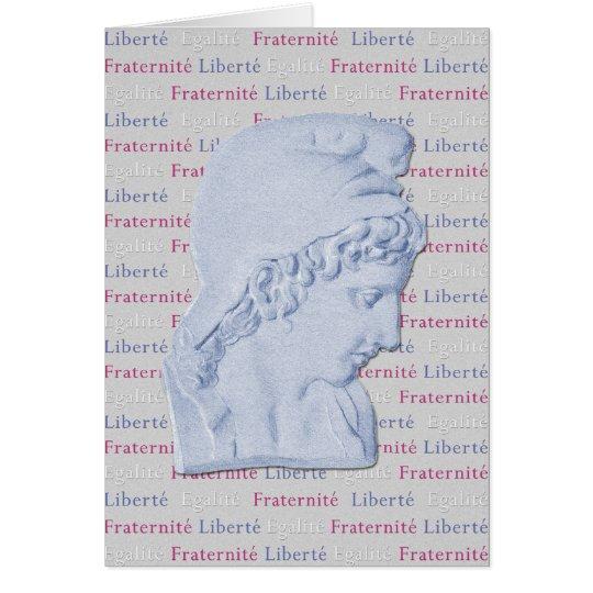Liberty, Equality, Fraternity- Vive La Revolution! Card