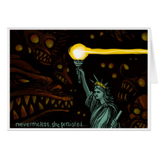 Liberty in Darkness: Nevertheless She Persisted Card