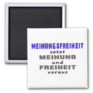 Liberty of opinion presupposes refrigerator magnet