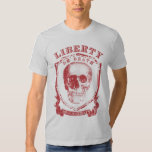 Liberty or Death Graphic Shirt