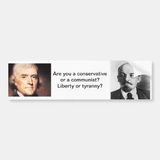Liberty or tyranny? car bumper sticker
