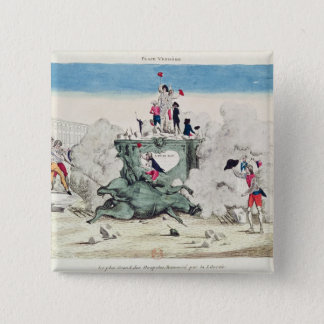 Liberty toppling the statue of the Greatest 15 Cm Square Badge