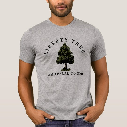 Liberty Tree Appeal To God Shirts