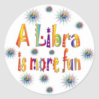 Libra is Fun Classic Round Sticker