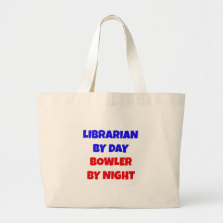 Librarian by Day Bowler by Night Large Tote Bag