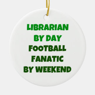Librarian by Day Football Fanatic by Night Round Ceramic Decoration