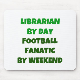 Librarian by Day Football Fanatic by Weekend Mouse Mat