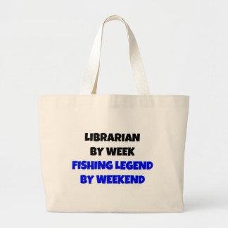 Librarian by Week Fishing Legend By Weekend Large Tote Bag