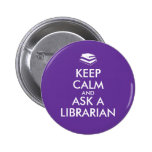 Librarian Gifts Keep Calm Ask a Librarian Custom 6 Cm Round Badge