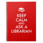 Librarian Gifts Keep Calm Ask a Librarian Custom Notebook