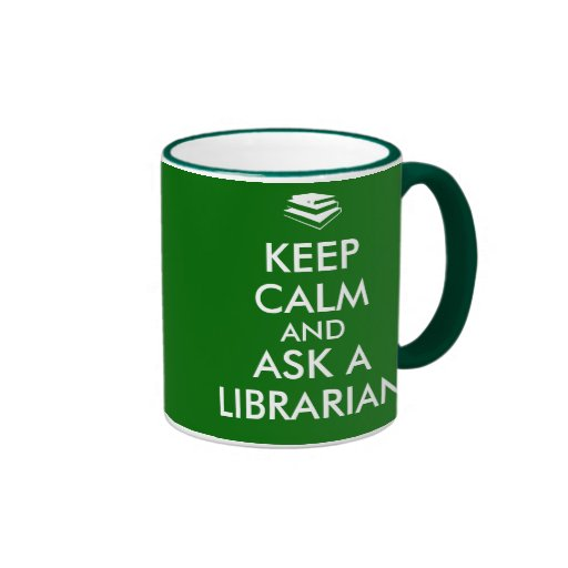 Librarian Mug Keep Calm Ask a Librarian Books
