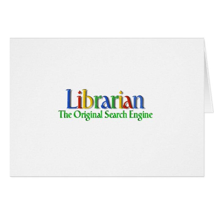 Librarian Original Search Engine Greeting Card