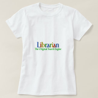 Librarian Original Search Engine T-Shirt