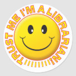 Librarian Trust Me Smiley Stickers