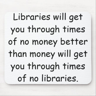 Libraries and Money Mouse Mat
