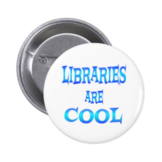 Libraries are Cool 6 Cm Round Badge