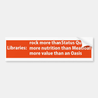 Libraries: more than rock bumper sticker