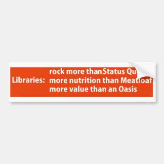 Libraries: more than rock bumper sticker