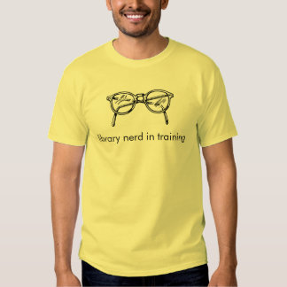 library nerd in training t shirts