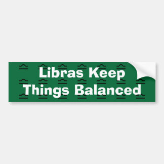Libras Keep Things Balanced Bumper Sticker