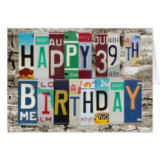 License Plates Happy 39th Birthday Card