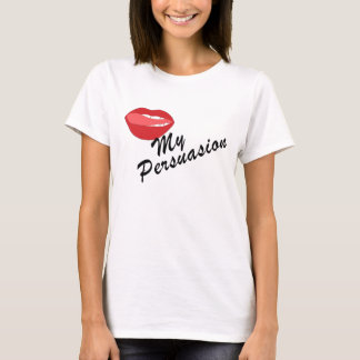 Lick my Persuasion Ladies T Shirt