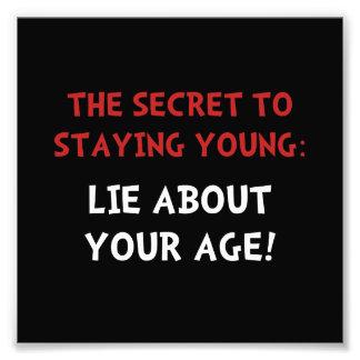 Lie About Age Photo Art