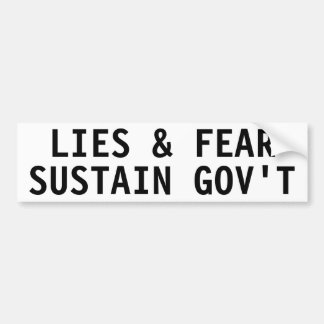 Lies fear sustain government bumper stickers