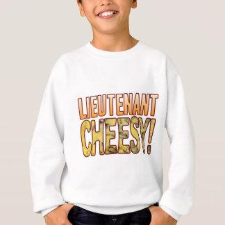 Lieutenant Blue Cheesy Sweatshirt