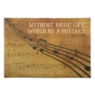 Life a Mistake --- Music quote -- placemat