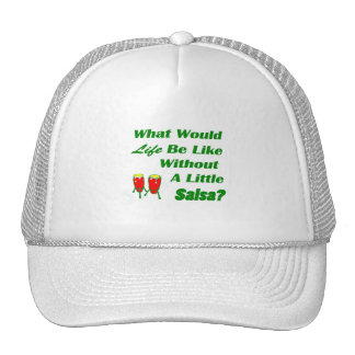 life be like without salsa green text red congas trucker hats