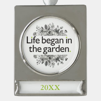 Life Began in the Garden Silver Plated Banner Ornament