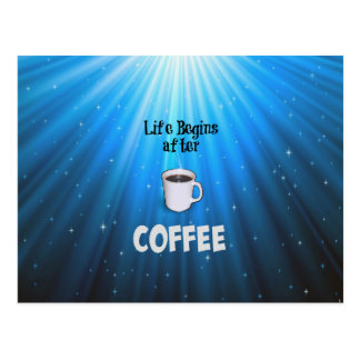 Life Begins after Coffee Postcard